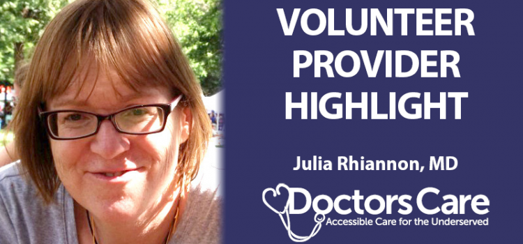 Volunteer Provider Highlight – Julia Rhiannon, MD